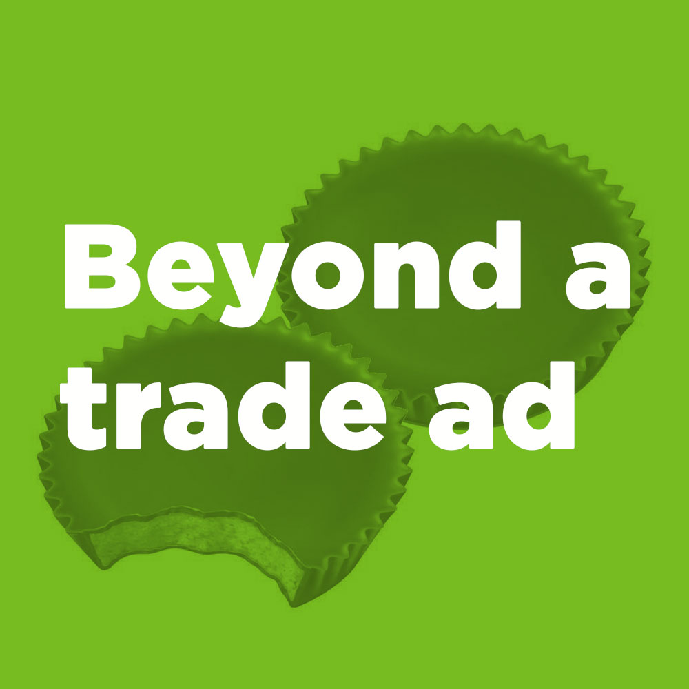 Beyond a trade ad